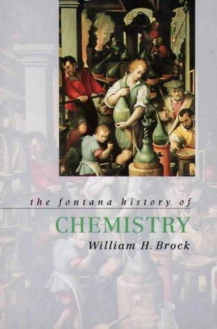 The Fontana History of Chemistry (Fontana History of Science S.) por William Brock