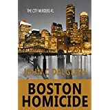 BOSTON HOMICIDE (Clean Fiction) (The City Murders Book 1)