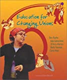img - for Education For Changing Unions book / textbook / text book