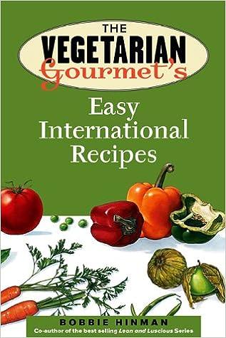 Book The Vegetarian Gourmet's Easy International Recipes