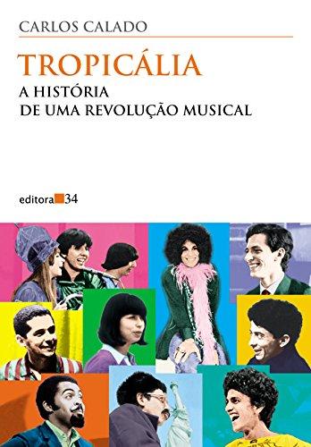 Tropicália história uma revolução musical