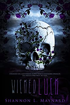 Wicked Luck (Wicked Luck Series Book 1) by [Maynard, Shannon]
