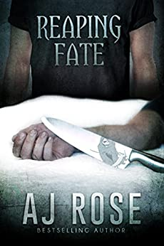 Reaping Fate (Reaping Havoc Book 2) by [Rose, AJ]