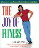The Joy of Fitness, Ed Gaut, 0964094517
