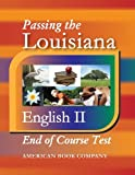 Passing the Louisiana English II End-Of-Course Test