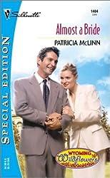 Almost a Bride (Harlequin Special Edition)