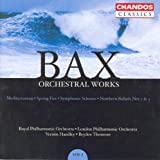 Bax: Orchestral Works, Vol. 2: Northern Ballads Nos. 2 and 3 / Symphonic Scherzo