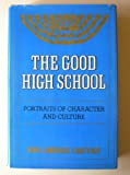 The Good High School, Sara Lawrence-Lightfoot, 0465026931