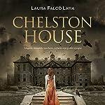 Chelston House [Spanish Edition] | Laura Falcó Lara