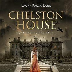 Chelston House [Spanish Edition]