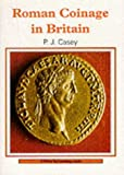 Roman Coinage in Britain (Shire Archaeology)