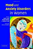 img - for Mood and Anxiety Disorders in Women book / textbook / text book