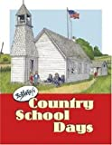 img - for Bob Artley's Country School Days: From the Memories of a Former Kid book / textbook / text book