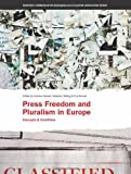 Press Freedom and Pluralism in Europe, Melanie Hellwig, Andrea Czepek, Eva Nowak, 184150243X