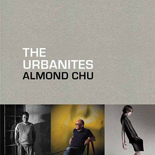 The Urbanites: Almond Chu Photography pdf epub