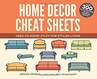Book Cover: Home Decor Cheat Sheets: Need-to-Know Stuff for Stylish Living