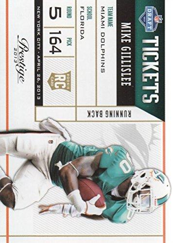 2013 Prestige Football NFL Draft Tickets #38 Mike Gillislee Miami Dolphins (Dolphins Draft Miami Nfl)