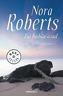 La bahía azul par Nora Roberts