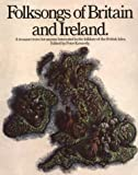 img - for Folksongs Of Britain And Ireland (Vocal Songbooks) book / textbook / text book