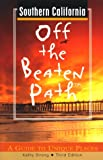 Southern California off the Beaten Path, Kathy Strong, 0762702788