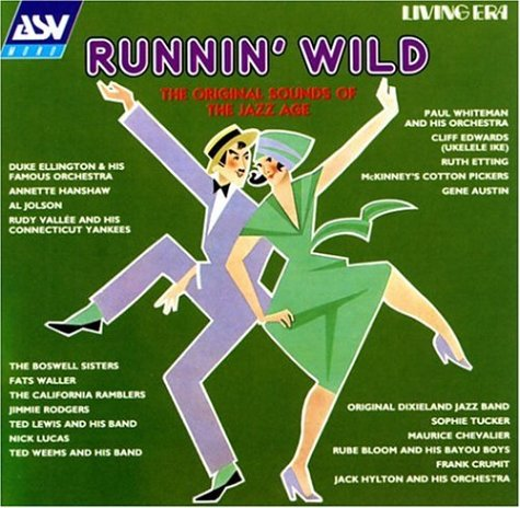 Runnin Wild: Sounds of the Jazz Age by Asv Living Era