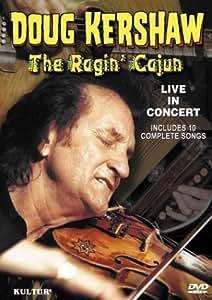 Ragin' Cajun - Doug Kershaw in Concert