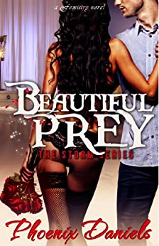 Beautiful Prey: The Storm Series (BWWM Romance) by [Daniels, Phoenix]
