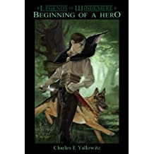 Beginning of a Hero (Legends of Windemere Book 1)