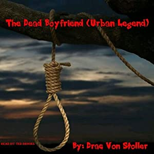 The Dead Boyfriend (Urban Legend) Audiobook