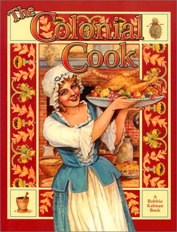 The Colonial Cook (Colonial People) PDF ePub fb2 book