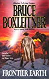 Frontier Earth, Bruce Boxleitner, 0441007945