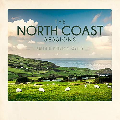 Keith and Kristyn Getty - North Coast Sessions 2018
