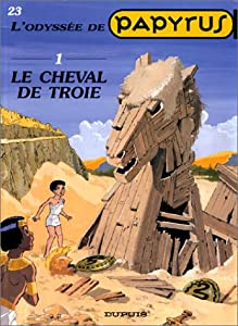"""Afficher """"Papyrus n° 23 Le Cheval de Troie"""""""