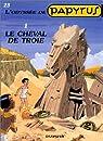 Papyrus, tome 23 : Le Cheval de Troie par Gieter