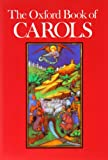 img - for The Oxford Book of Carols: Music edition book / textbook / text book