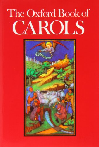 - The Oxford Book of Carols: Music edition