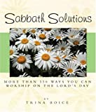 Sabbath Solutions, Trina Boice, 1932898158