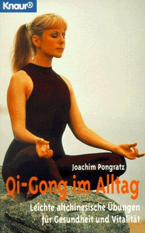 Qi-Gong im Alltag