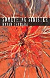 Something Sinister (Carnegie Mellon Classic Contemporary Series: Poetry)