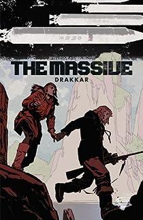 The Massive, tome 3 : Drakkar par Wood