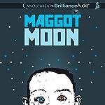 Maggot Moon   Sally Gardner
