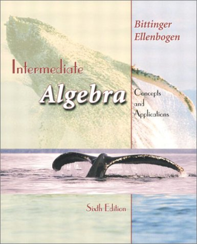 Intermediate Algebra: Concepts and Applications (6th Edition)