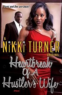 A hustlers wife husters wife book 1 kindle edition by nikki heartbreak of a hustlers wife a novel husters wife fandeluxe Gallery