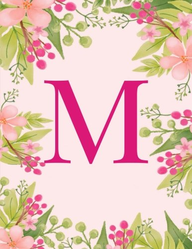 M: Monogram Initial M Notebook ~ Pink Floral Hawaiian Haze ~ Composition Notebook - Wide Ruled, 8.5 x 11, 110 pages: Journal, diary, for Women, Girls, Teens and School 8.5 x 11 -