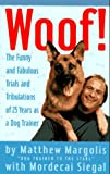 Woof!, Matthew Margolis and Mordecai Siegal, 0517884518