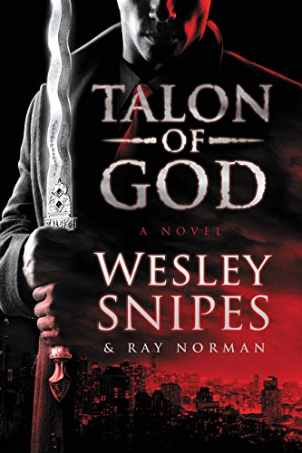 ANCIENT VISIONZ RECOMMENDS: TALON OF GOD (URBAN FANTASY NOVEL)