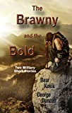 The Brawny and the Bold