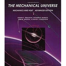 The Mechanical Universe: Mechanics and Heat, Advanced Edition