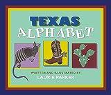 Texas Alphabet, Laurie Parker, 1893062171