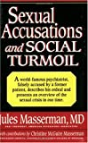 Sexual Accusations and Social Turmoil, Jules H. Masserman and Christine M. Masserman, 0916147428